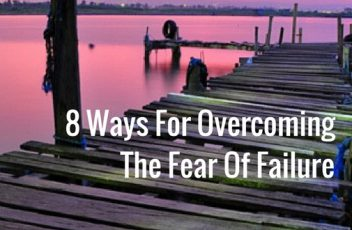8-ways-for-overcoming-the-fear-of-failure-in-your-business