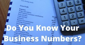 DO YOU KNOW YOUR BUSINESS NUMBERS?