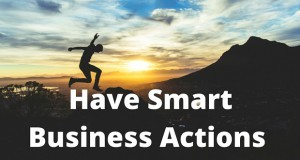Have-Smart-Business-Actions-300x160 BOOST YOUR BUSINESS SUCCESS
