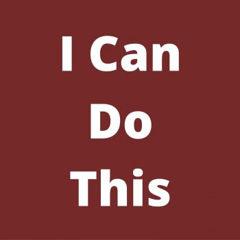 I-Can-Do-This-350x350 Want To Catapult Your Business Success?  Have A Strong Positive Mindset