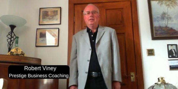 learn how to create a successful business from a business coach. Robert Viney, Successful Entrepreneur Of Prestige Business Coaching