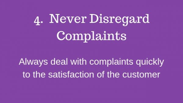 6 Customer Rules Guaranteeed To Grow Your Business # No4 ~ never disregard complaints