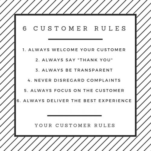 6 CUSTOMER RULES Guaranteed to grow your business.
