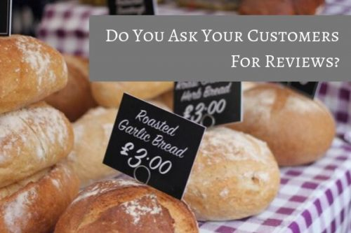 Do you ask for customer reviews? Good or bad your need to know
