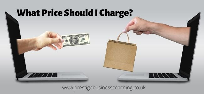 What Price Should I charge? Often small businesses stumble here as it is very difficult
